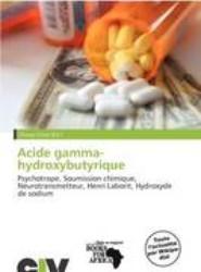 Acide Gamma-Hydroxybutyrique