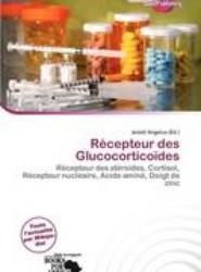 R Cepteur Des Glucocortico Des