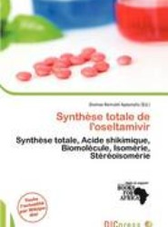 Synth Se Totale de L'Oseltamivir
