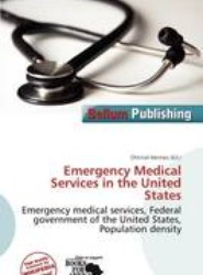 Emergency Medical Services in the United States