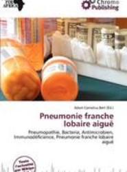 Pneumonie Franche Lobaire Aigu