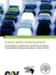 Canal Atrio-Ventriculaire