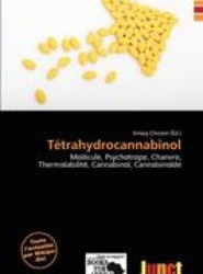 T Trahydrocannabinol