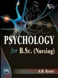 Psychology for B.Sc. Nursing