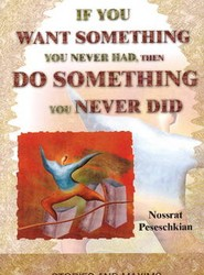 If You Want Something You Never Had, Then Do Something You Never Did