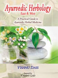 Ayurvedic Herbology East and West