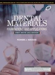 Dental Materials: Foundations and Applications: First South Asia Edition