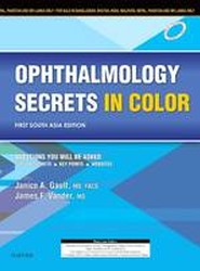Ophthalmology Secrets in Color: First South Asia Edition
