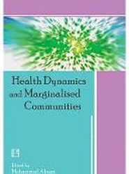Health Dynamics and Marginalised Communities