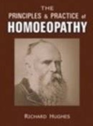 The Principles & Practice of Homoeopathy