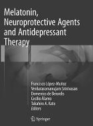Melatonin, Neuroprotective Agents and Antidepressant Therapy