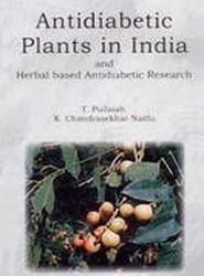 Antidiabetic Plants in India and Herbal Based Antidiabetic Research