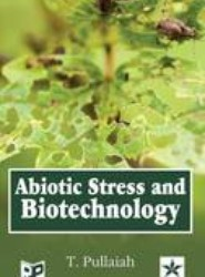 Abiotic Stress and Biotechnology