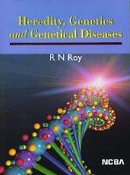 Heredity Genetics and Genetical Diseases
