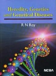 Heredity Genetics and Genetical Diseases