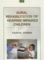 Aural Rehabiliation of Hearing Impaired Children