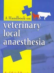 Handbook of Veterinary Local Anaesthesia