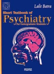 Short Texbook of Psychiatry: Volume 1