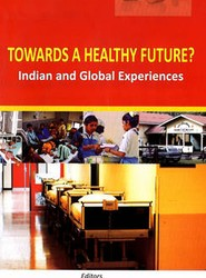 Towards a Healthy Future? Indian and Global Experiences