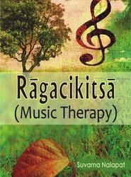 Ragacikitsa (music Therapy)
