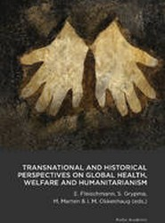 Transnational & Historical Perspectives on Global Health, Welfare & Humanitarianism