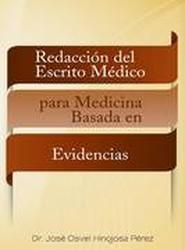 Redaccion del Escrito Medico Para Medicina Basada En Evidencias