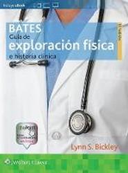 Bates. Guia de Exploracion Fisica e Historia Clinica