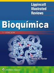 Lippincott Illustrated Reviews: Bioquimica