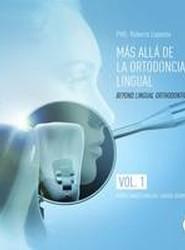 Beyond Lingual Orthodontics