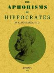 The Aphorisms of Hippocrates