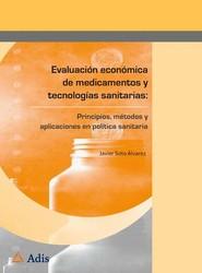 Evaluación económica de medicamentos y tecnologías sanitarias: