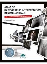 Atlas of radiographic interpretation in small animals Hardcover