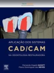Aplicacao dos Sistemas CAD/CAM na Odontologia