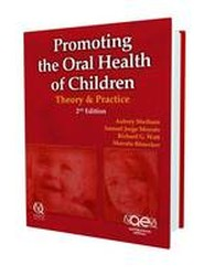 Promoting the Oral Health of Children: Theory & Practice: 2