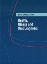 Health, Illness & Oral Diagnosis