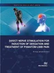 Direct Nerve Stimulation for Induction of Sensation and Treatment of Phantom Limb Pain
