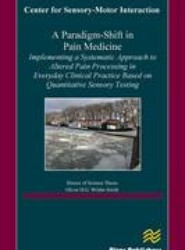 A Paradigm-Shift in Pain Medicine