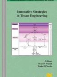 Innovative Strategies in Tissue Engineering