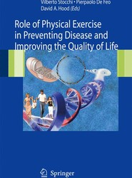 Role of Physical Exercise in Preventing Disease and Improving the Quality of Life