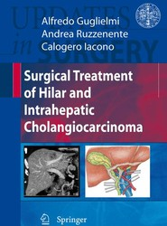 Surgical Treatment of Hilar and Intrahepatic Cholangiocarcinoma