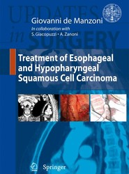 Treatment of Esophageal and Hypopharingeal Squamous Cell Carcinoma