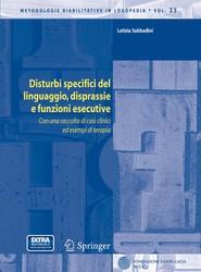 Disturbi specifici del linguaggio, disprassie e funzioni esecutive