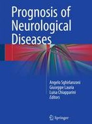 Prognosis of Neurological Diseases
