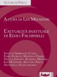 L'Attualita Inattuale Di Elvio Fachinelli