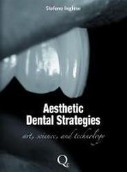 Aesthetic Dental Strategies