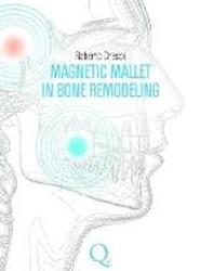 Magnetic Mallet in Bone Remodelling