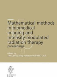 Mathematical Methods in Biomedical Imaging and Intensity-modulated Radiation Therapy (IMRT): No. 7