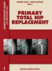 Primary Total Hip Replacement