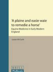 'A plaine and easie waie to remedie a horse'