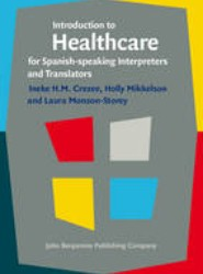 Introduction to Healthcare for Spanish-Speaking Interpreters and Translators